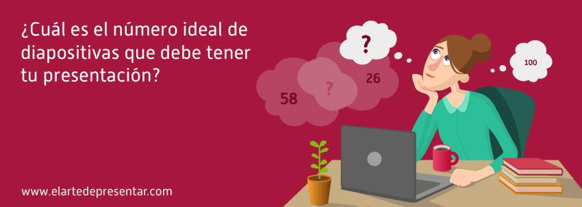 ¿Cuál es el número ideal de diapositivas que debe tener tu presentación?