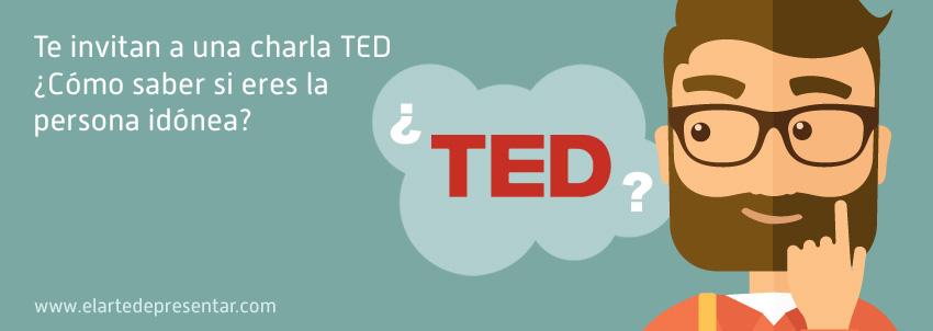 Te invitan a una charla TED. ¿Cómo saber si eres la persona idónea? ¿Debes aceptar la invitación?