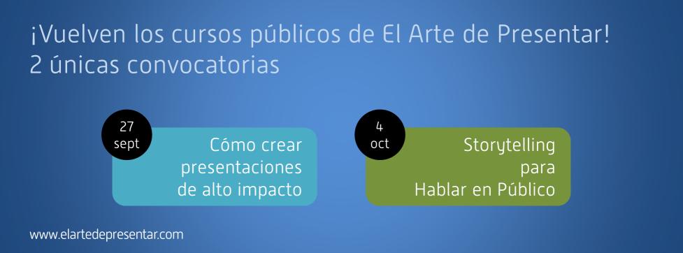 ¡Vuelven los cursos públicos de El Arte de Presentar! 2 únicas convocatorias
